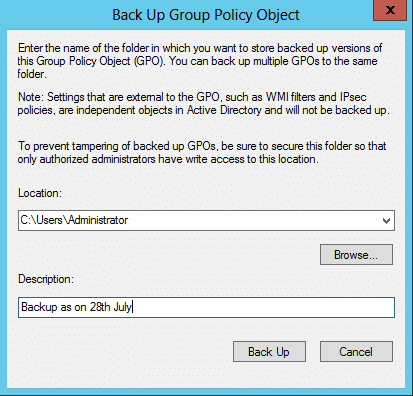 Managing GPO back ups using the Back Up Group Policy Object dialog box
